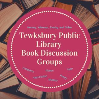 Tewksbury Public Library Book Discussion Groups